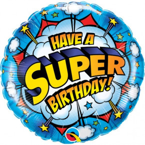Fødselsdags Ballon - Have a Super Birthday, 46 cm